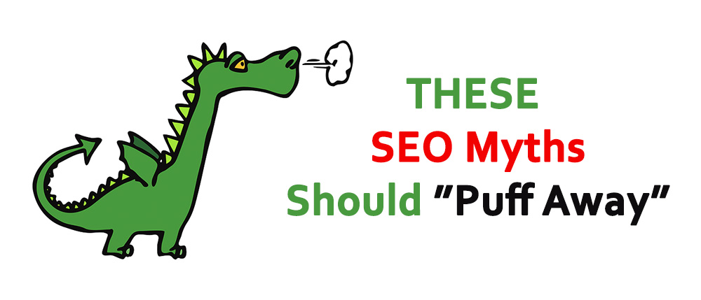 SEO Myths Should Puff Away