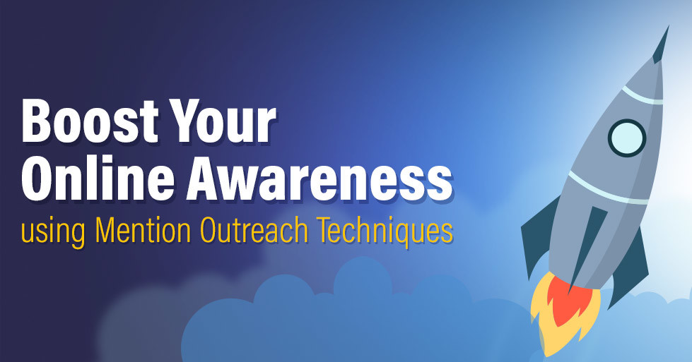 Boost-Your-Online-Awareness-Using-the-Mention-Outreach-Techniques