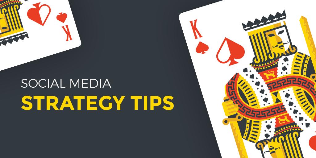 Killer Tips for a Powerful Social Media Strategy