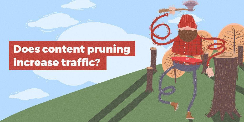 Does content pruning for SEO increase traffic