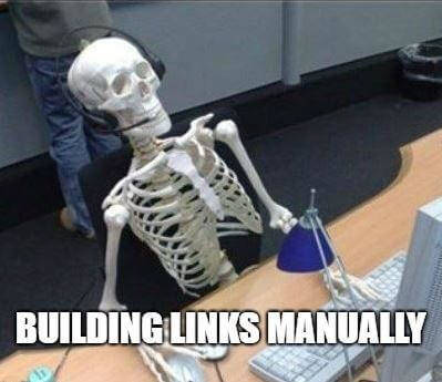 building links manually takes forever