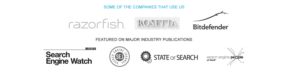 SOME OF THE COMPANIES THAT USE US / FEATURED ON MAJOR INDUSTRY PUBLICATIONS / SearchEngineWatch, SearchEngineJournal, StateofSearch, SearchEnginePeople